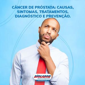 Câncer de próstata: causas, sintomas, tratamentos, diagnóstico e prevenção